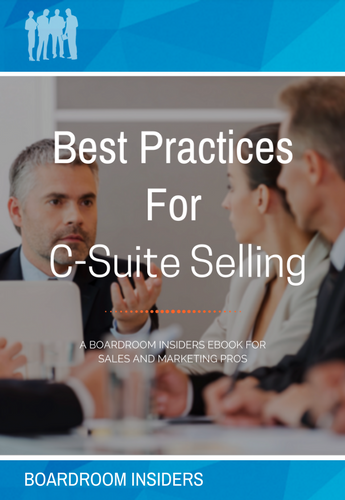 Best Practices for C-Suite Selling 2018 for Resources page 345 x 500.png